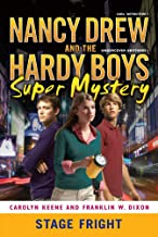 Stage Fright (Nancy Drew and the Hardy Boys Super Mystery Series Book 6)
