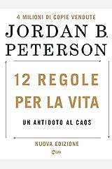 12 Regole per la Vita: Un antidoto al caos. Nuova edizione (Italian Edition) Format Kindle
