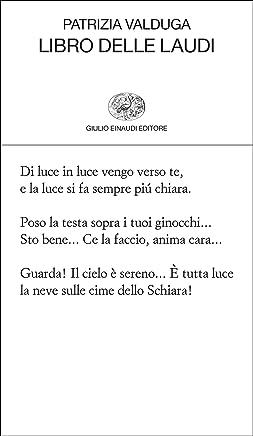Libro delle laudi (Collezione di poesia Vol. 401)