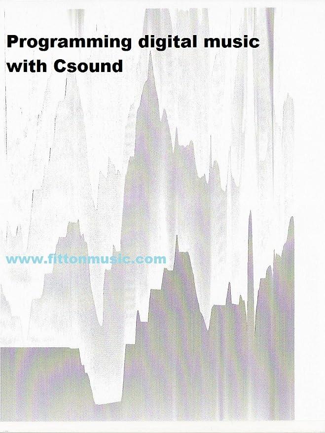 ファランクス名前を作る複製Programming digital music with Csound (English Edition)
