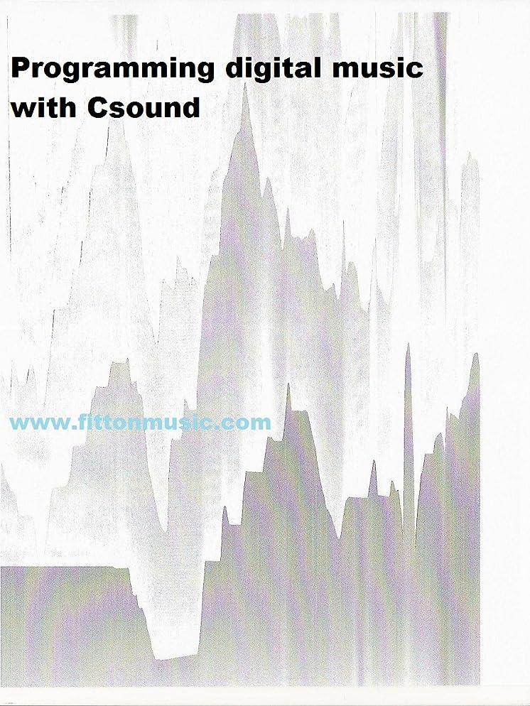 オンスワードローブ妖精Programming digital music with Csound (English Edition)