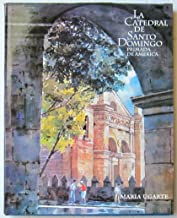 La Catedral de Santo Domingo Primada De America (Coleccion Quinto Centenario: Serie Catedral Primada)