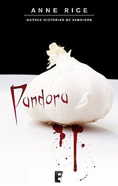 Pandora (Nuevas Historias de Vampiros 1): SERIE: OTRAS HISTORIAS DE VAMPIROS (Spanish Edition)