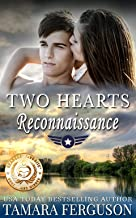 TWO HEARTS' RECONNAISSANCE (Two Hearts Wounded Warrior Romance Book 13)