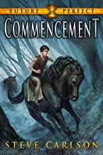 Commencement (Future Perfect) (Volume 1)
