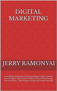 Digital Marketing: Social Media Marketing, Email Marketing, Google Analytics, Search Engine Optimization, Website SEO, Con...