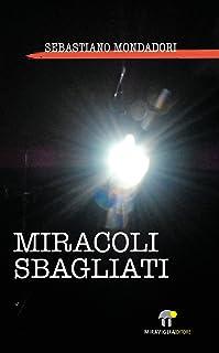 Miracoli Sbagliati (Controvento)