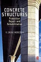 Concrete Structures: Protection, Repair and Rehabilitation