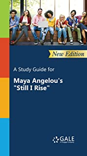 """A Study Guide (New Edition) for Maya Angelou's """"Still I Rise"""" (Poetry for Students Book 61) (English Edition)"""
