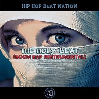 The Holy Beat (Boom Bap Instrumental)