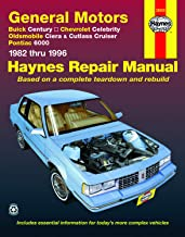 Buick Century, Chevy Celebrity, Olds Ciera/Cutlass Cruiser & Pontiac 6000 (82-96) Haynes Repair Manual (Does not include information specific to diesel engines or 4WD models.)