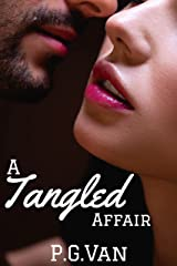 A Tangled Affair: A Passionate Love Story Kindle Edition
