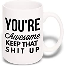 15 oz Large Funny Coffee Mug: You're Awesome Unique Ceramic Novelty Holiday Christmas Hanukkah Gift for Men & Women Who Love Tea Mugs & Coffee Cups