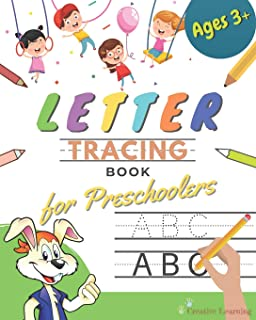 Letter Tracing Book for Preschoolers: Letter Tracing Books for Kids ages 3-5, Letter Tracing Book Handwriting Alphabet for Preschoolers, Letter ... for Kids (Workbooks for Kindergarteners)