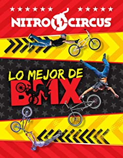 Nitro Circus: Lo Mejor de BMX (1)