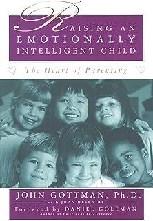 Raising An Emotionally Intelligent Child (English Edition)