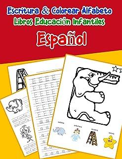 Español - Español : Escritura & Colorear Alfabeto Libros Educación Infantiles: Spanish Spanish Practicar alfabeto