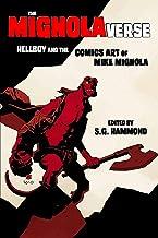 The Mignolaverse: Hellboy and the Comics Art of Mike Mignola (English Edition)