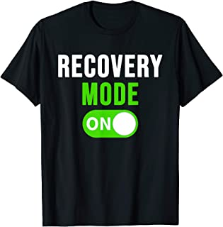 Recovery Mode On Shirt Get Well Gift Funny Injury Tee T-Shirt