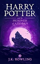 Cover image of Harry Potter and the Prisoner of Azkaban by J.K. Rowling