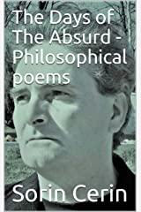 The Days of The Absurd - Philosophical poems Kindle Edition