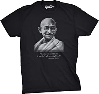 Gandhi Fight First Rule T Shirt Funny Movie Parody Quote Tee