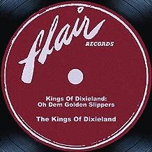 Kings Of Dixieland: Oh Dem Golden Slippers
