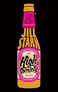 High Sobriety: my year without booze