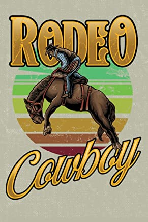 Rodeo Cowboy: Journal Blank Lined Paper Notebook  Rodeo Cowboy on khaki tan (JO 6