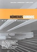 Números Gordos en el proyecto de estructuras: Edición corregida y ampliada: 1