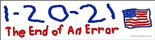 1 20 21 bumper sticker