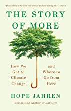 The Story of More: How We Got to Climate Change and Where to Go from Here PDF