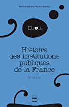 Histoire des institutions publiques de la France: Des origines franques à la Révolution - 2e édition (Droit) (French Edition)