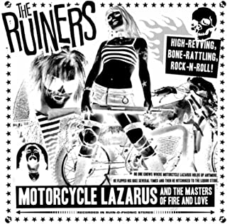 Motorcycle Lazarus and the Masters of Fire and Love [Explicit]
