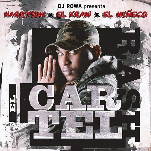 DJ Rowa Presenta el Cartel Rash by El Kraw, El Muñeco ...