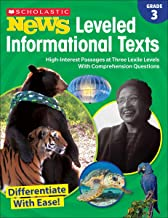 Scholastic News Leveled Informational Texts: Grade 3: High-Interest Passages at Three Lexile Levels With Comprehension Questions