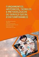 Fundamentos Históricos, Teóricos e Metodológicos do Serviço Social (Contemporâneo)