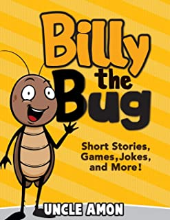 Billy the Bug: Short Stories, Games, Jokes, and More!