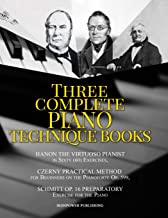 Hanon The Virtuoso Pianist in Sixty (60) Exercises, Czerny Practical Method for Beginners On The Pianoforte Op. 599, Schmitt Op. 16 Preparatory ... TECHNIQUE BOOKS (Musical Lessons Sheet Music)