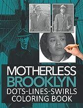 Motherless Brooklyn Dots Lines Swirls Coloring Book: Stress-Relief Motherless Brooklyn Activity Diagonal-Dots-Swirls Books...