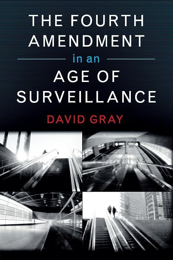ビジターアーカイブにやにやThe Fourth Amendment in an Age of Surveillance