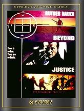 Best beyond justice movie Reviews