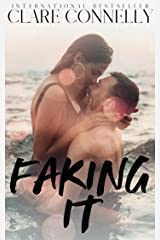 Faking It: This little fling is just for show... (The Rich List Book 3) Kindle Edition