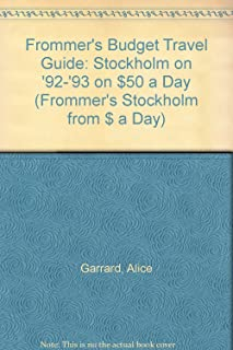 Frommer's Budget Travel Guide: Stockholm on '92-'93 on $50 a Day (FROMMER'S STOCKHOLM FROM $ A DAY)