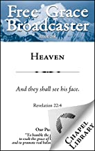 Heaven (Free Grace Broadcaster Issue 254)