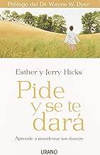 PIDE Y SE TE DARA by HICKS ESTHER