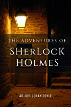 The Adventures of Sherlock Holmes by Arthur Conan Doyle: with original illustrations - Annotated (English Edition)