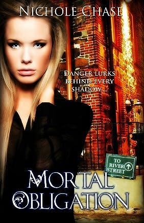 Mortal Obligation (The Dark Betrayal Trilogy Book 1)
