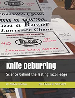Knife Deburring: Science behind the lasting razor edge