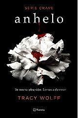 Anhelo (Serie Crave 1) Versión Kindle